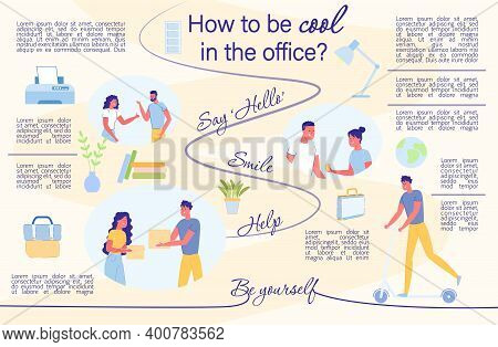 How To Be Cool In The Office Flat Infographic. In Order To Maintain Good Relations With Colleagues A