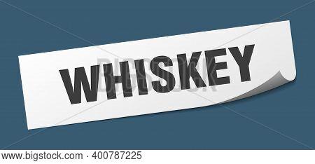 Whiskey Sticker. Whiskey Square Sign. Whiskey. Peeler