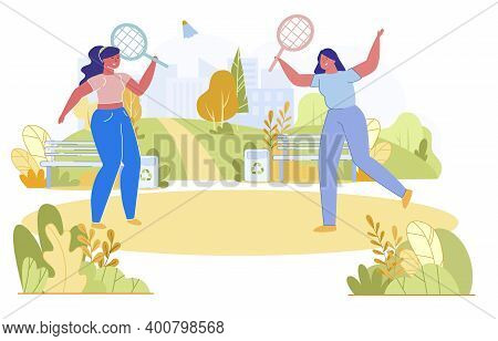 Friends Play Badminton Outside Vector, Cartoon. Girls Actively Relax Away From Noisy Dirty City. The