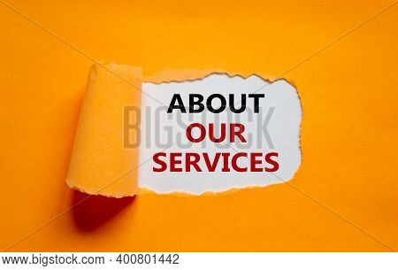About Our Services Symbol. The Words 'about Our Services' Appearing Behind Torn Orange Paper. Beauti