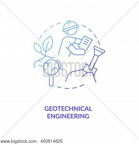Geotechnical Engineering Blue Gradient Concept Icon. Construction Site Investigation. Engineer Work.