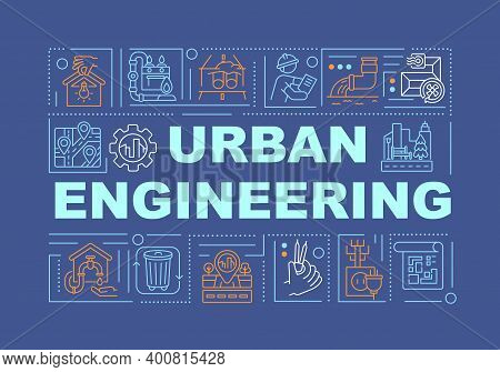 Urban Engineering Word Concepts Banner. City Infrastructure And Public Utilities. Infographics With