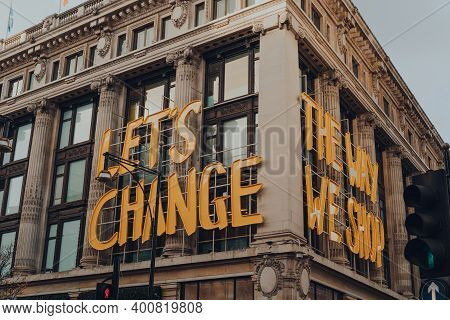 London, Uk - December 5,2020: Lets Change The Way We Shop Sign On The Facade Of Selfridges Departmen