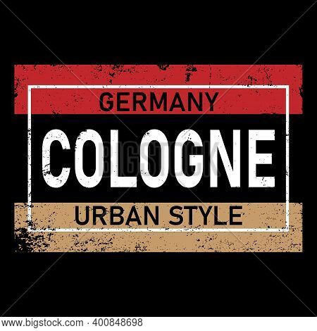 Cologne Modern City Isolated On White Background. Tee Shirt Print, Typography Card, Poster Design. V