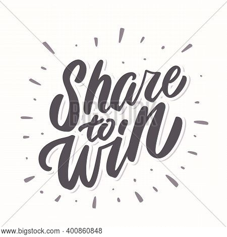 Share To Win. Vector Banner. Vector Hand Drawn Illustration.
