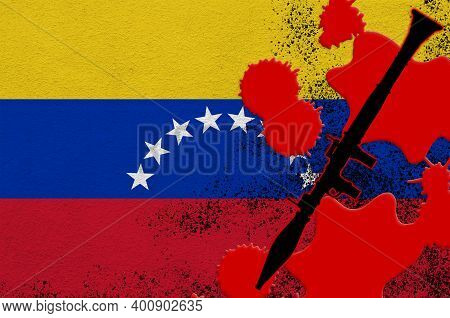 Venezuela Flag And Black Rpg-7 Rocket-propelled Grenade Launcher In Red Blood. Concept For Terror At
