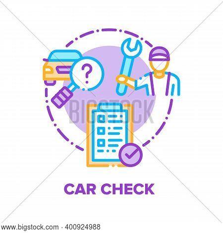 Car Check Repair Service Vector Icon Concept. Repairman Check Automobile Technical Condition, Resear