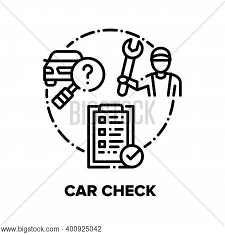Car Check Repair Service Vector Icon Concept. Repairman Check Automobile Technical Condition, Resear