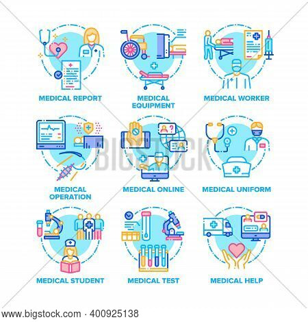 Medical Treat Set Icons Vector Color Illustrations. Medical Doctor Worker And Student, Online Treatm