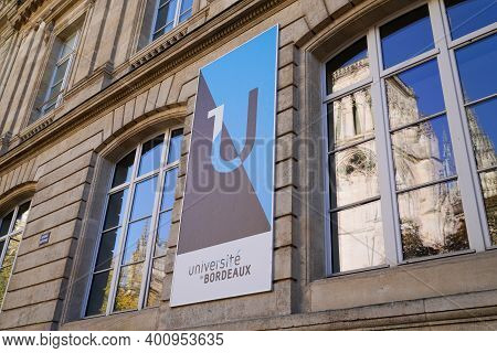 Bordeaux , Aquitaine  France - 12 15 2020 : Bordeaux University Logo And Sign Text Front Of Historic