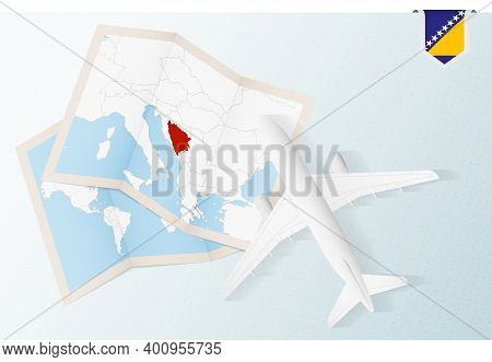 Travel To Bosnia And Herzegovina, Top View Airplane With Map And Flag Of Bosnia And Herzegovina. Tra