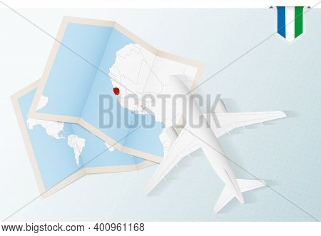 Travel To Sierra Leone, Top View Airplane With Map And Flag Of Sierra Leone.