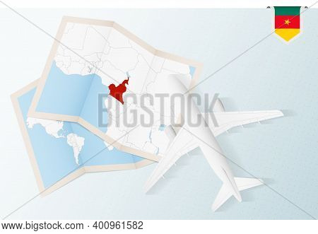 Travel To Cameroon, Top View Airplane With Map And Flag Of Cameroon.