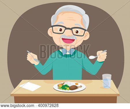 Old Senior Man Happy Eat Food, Grandfather Want To Eat. Elderly Eating, Healthy Food Concept For The
