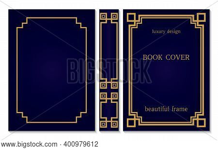 Book Cover And Spine Design. Vintage Old Frames And Corners. Luxury Gold And Dark Blue Style Design.