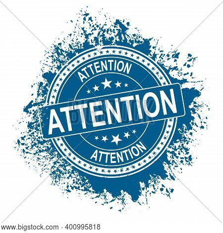 Attention Blue Vintage Stamp Isolated On White Background. Attention Stamp. Attention. Attention Sig