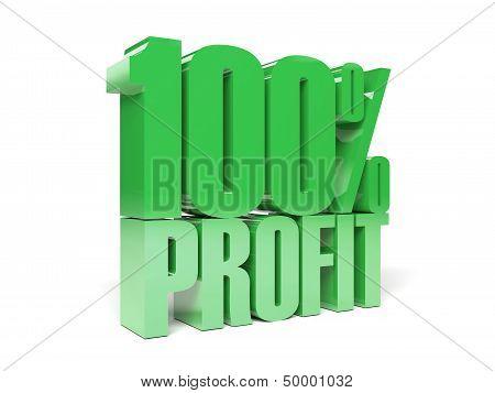 3D text 100 precent profit. Concept illustration.