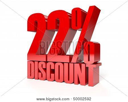 22 percent discount. Red shiny text. Concept 3D illustration.