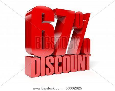 67 percent discount. Red shiny text. Concept 3D illustration.