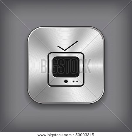 Tv Icon - Vector Metal App Button