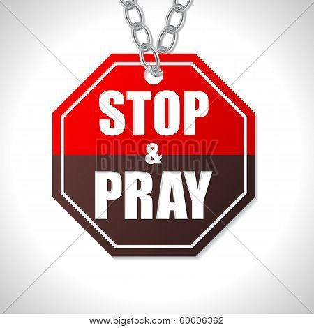 Stop And Pray Traffic Sign