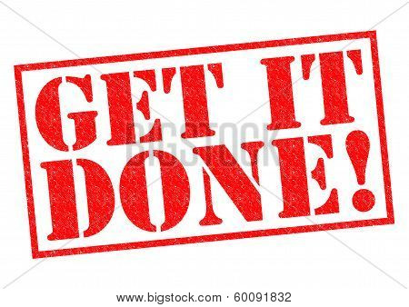GET IT DONE! red Rubber Stamp over a white background. poster