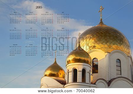 New Calendar 2015 Against The Backdrop Of The Orthodox Cathedral