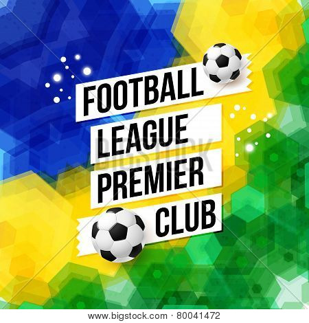 Soccer football poster. Mosaic background in Brazil flag colors.