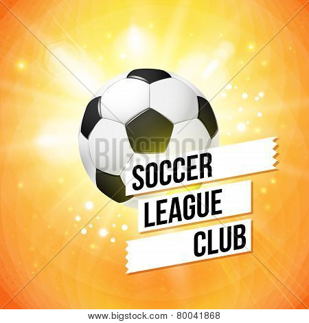 Soccer football poster. Bright orange background, typography des