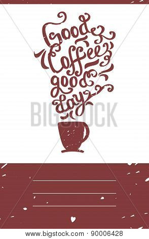 Hand drawn coffee poster. Quote for coffee. Vector typography.
