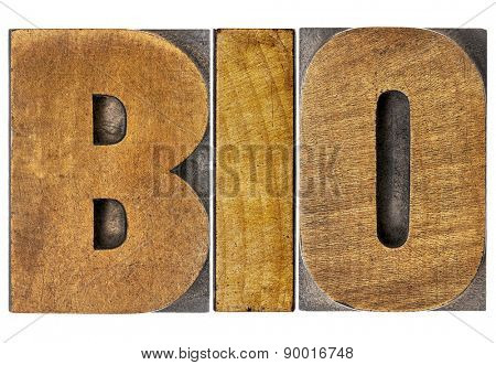 bio shortening for biology or biography - isolated word in letterpress wood type