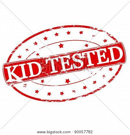 Rubber stamp with text kid tested inside vector illustration