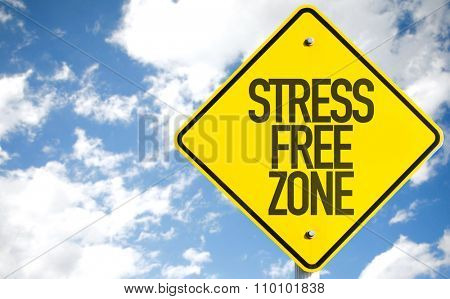 Stress Free Zone sign with sky background