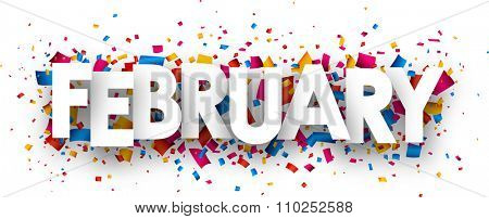 February sign with colour confetti. Vector paper illustration.