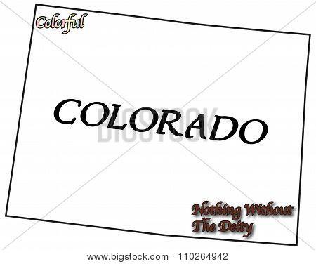 Colorado State Motto And Slogan