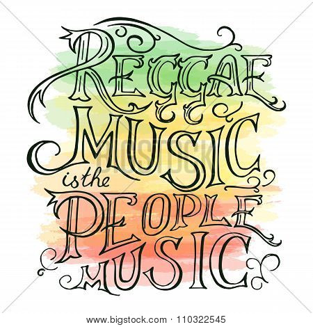 Vector Printable Hand Drawn Reggae Lettring On Watercolor Background. Can Be  Printed On Mug, Pillow