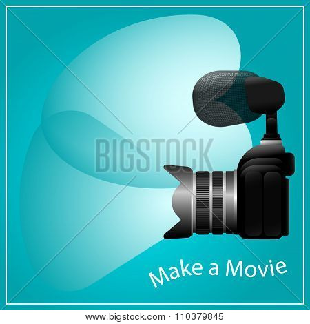 Make a movie, Camera and Microphone