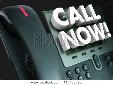 Call Now 3d words on an office telephone for customer service and taking orders when clients act and contact us