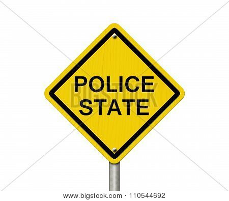 Police State Caution Road Sign Caution sign with word Police State isolated on white poster
