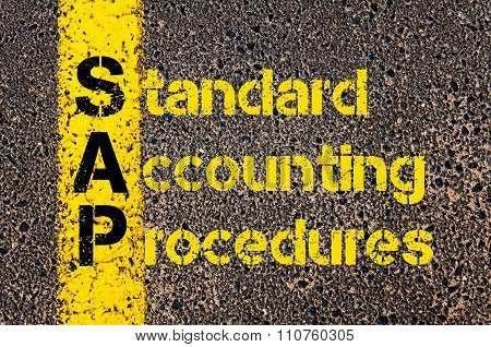 Concept image of Accounting Business Acronym SAP Standard Accounting Procedures written over road marking yellow paint line. poster