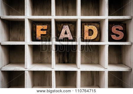 Fads Concept Wooden Letterpress Type In Draw