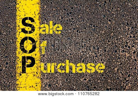 Concept image of Accounting Business Acronym SOP Sale Of Purchase written over road marking yellow paint line. poster
