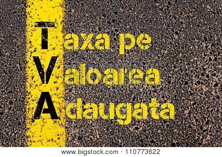 Accounting Business Acronym Tva Taxa Pe Valoarea Adaugata ( Value Added Tax In Romanian )