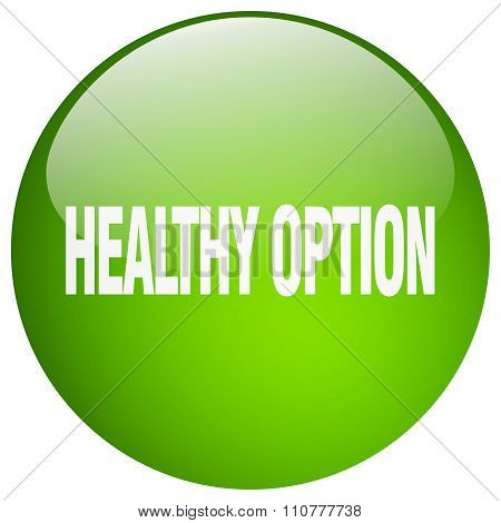Healthy Option Green Round Gel Isolated Push Button