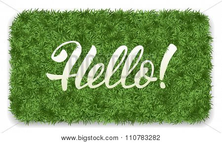 Hello. Doormat of the green grass with calligraphic inscription Hello. Isolated on white background. Vector illustration.