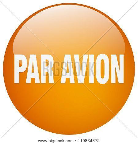 Par Avion Orange Round Gel Isolated Push Button