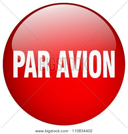Par Avion Red Round Gel Isolated Push Button