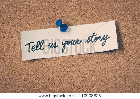 Tell us your story note pinned on the bulletin board poster