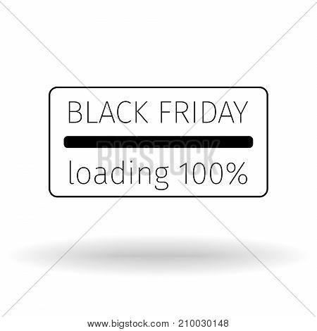 Black Friday 100percent loading. Progress loading bar. Creative design templates.  Vector illustration