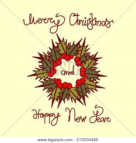 MeChristmas And New Year Greeting Card With Garland Wreath And Hand Drawn Lettering Background Vector Illustration